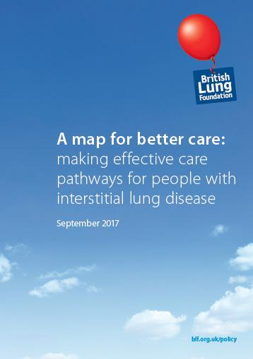 A map for better care: making effective care pathways for people with interstitial lung disease September 2017